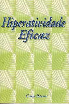 Hiperatividade Eficaz
