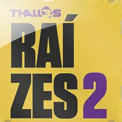 Thalles - Raízes 2 - 2012