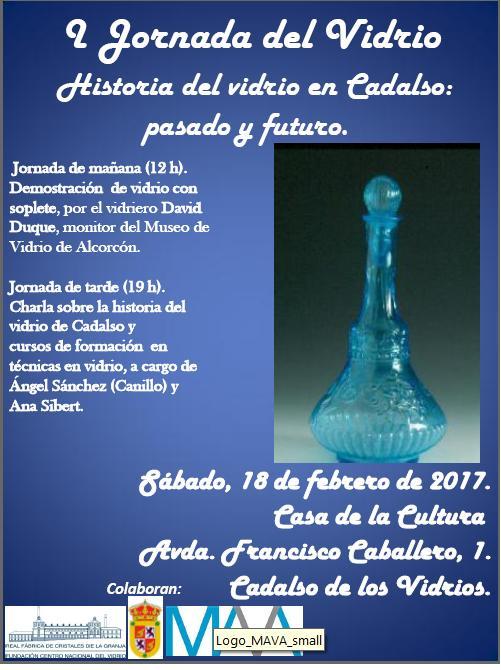 PRIMERA JORNADA DEL VIDRIO. HISTORIA DEL VIDRIO EN CADALSO: PASADO Y FUTURO.