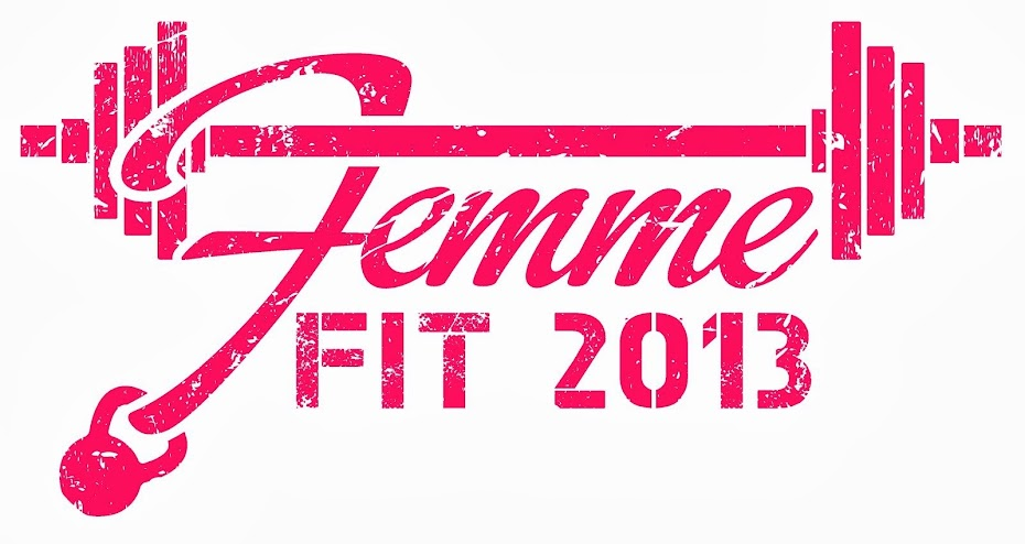 Femme Fit 2013: Summer Edition