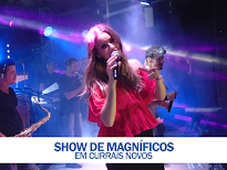 CONFIRA AS FOTOS DO SHOW DE MAGNÍFICOS