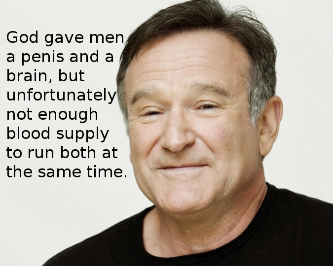 Robin Williams Man and Penis quote
