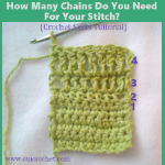 How Many Chains Do You Need For Your Stitch?