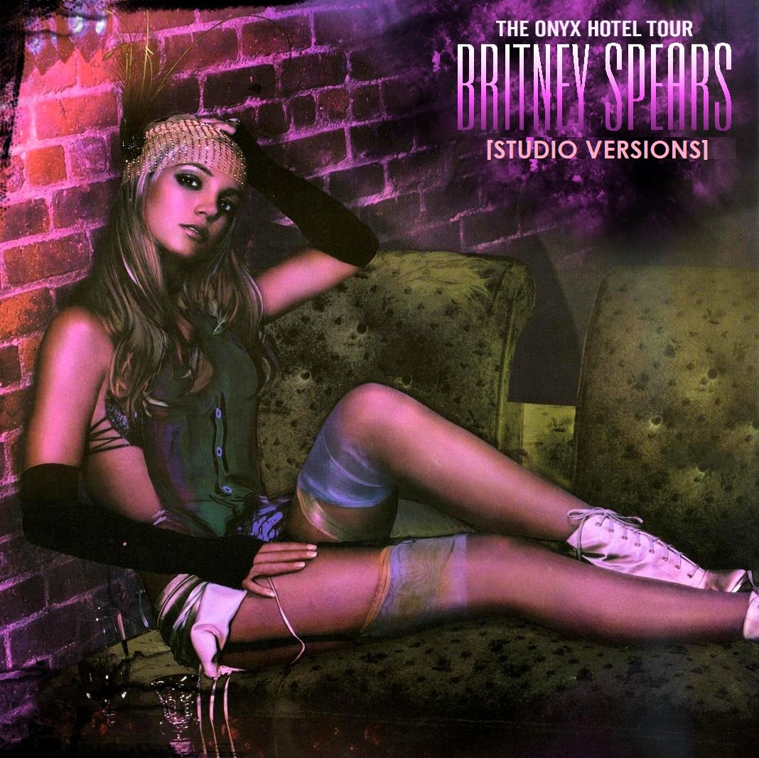 Britney Spears The Onyx Hotel Tour Cd Download