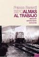 ALMAS AL TRABAJO