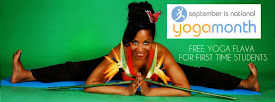 FREE YOGA FLAVA SESSION September National Yoga Month! Schedule robin@yogaflava.com, 310-266-7362