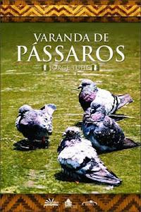 VARANDA DE PÁSSAROS de Jorge Tufic