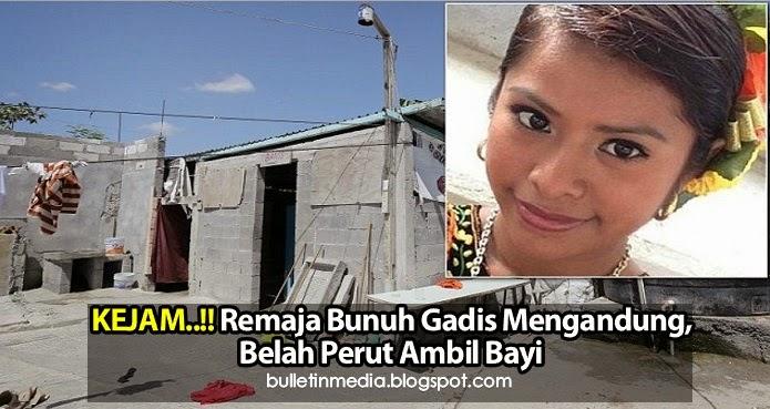 KEJAM !! Remaja Bunuh Gadis Mengandung, Belah Perut Ambil Bayi