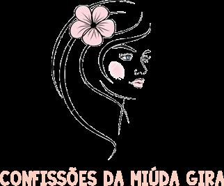 CONFISSÕES DE UMA MIÚDA GIRA