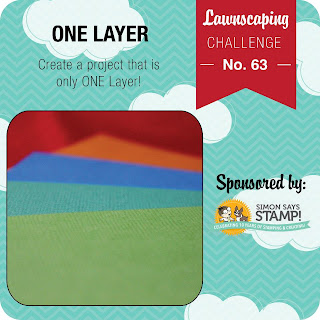 Lawnscaping Challenge #63: One Layer Card