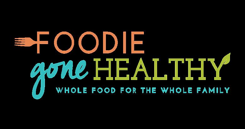 Foodie Gone Healthy