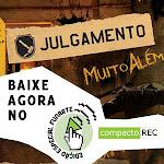 Baixe o novo CD do grupo Julgamento no Compacto.rec