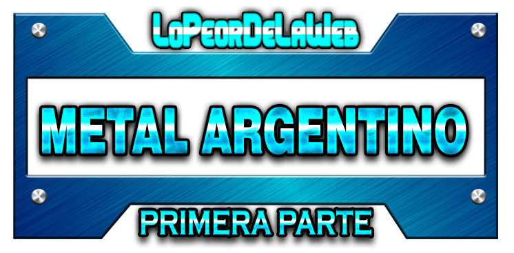 Metal Argentino - Primera Parte [DVDs + DVD-Rips]