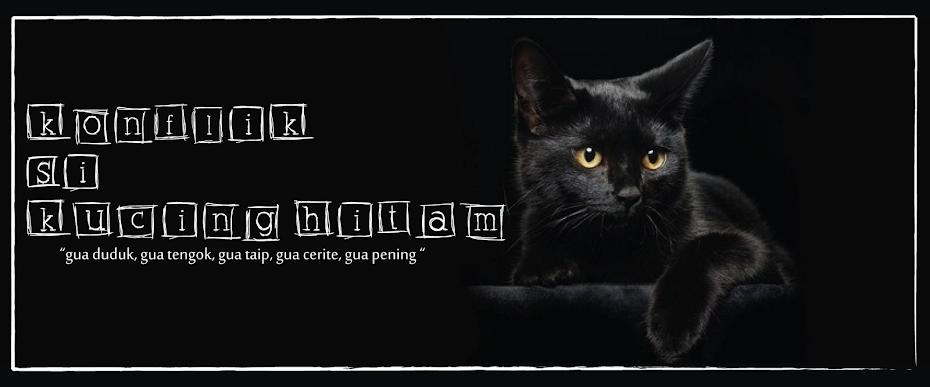 Konflik Si Kucing Hitam