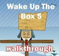 Wake Up The Box 5 Walkthrough