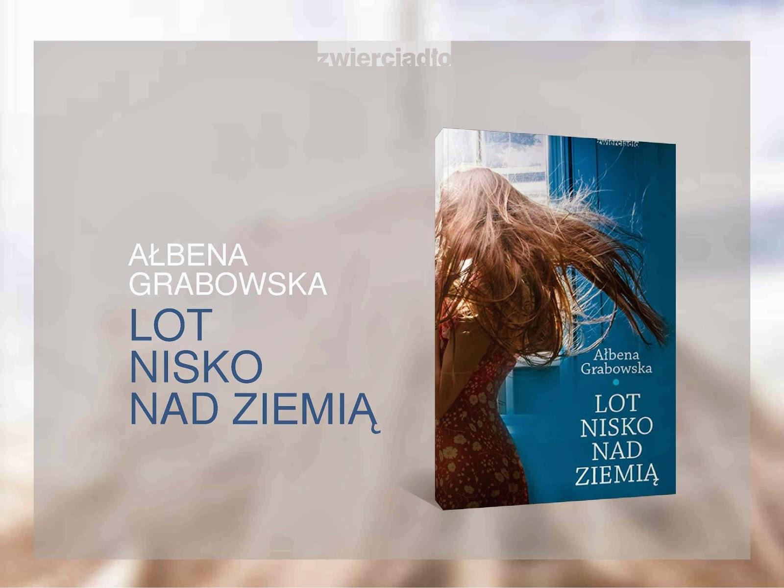 Ałbena Grabowska-Grzyb powraca z nową książką!