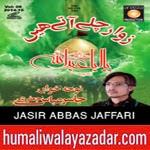 http://www.humaliwalayazadar.com/2014/11/jasir-abbas-jaffari-nohay-2015.html