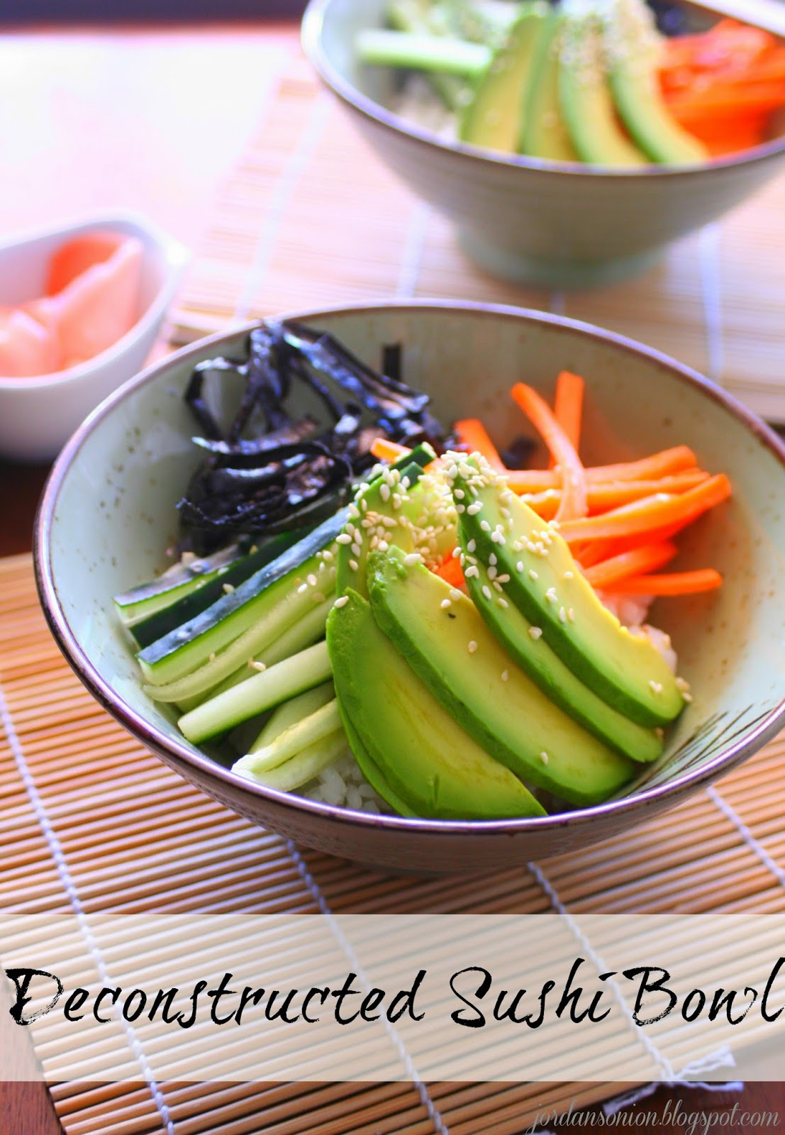 Deconstructed Sushi Bowl | jordansonion.blogspot.com
