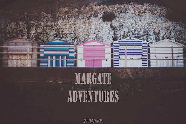 Margate Adventures | fot. Justyna Dzwonkowska - ZAPAROWANA.PL
