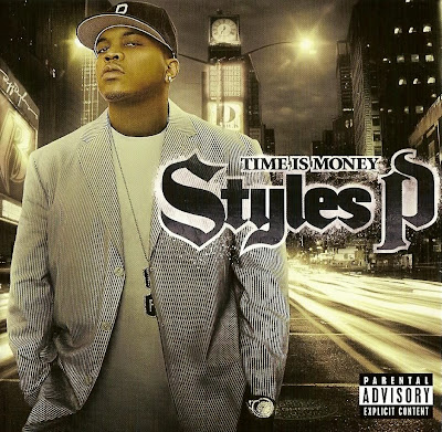 Styles P – Time Is Money (CD) (2006) (FLAC + 320 kbps)