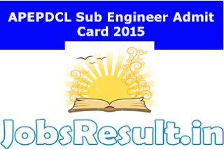 APEPDCL Sub Engineer Admit Card 2015