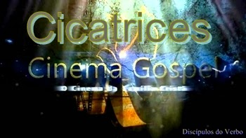 Discpulos do verbo filmes evanglicos filme cicatrices fandeluxe Choice Image