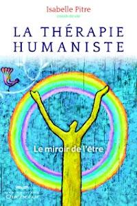 LA THÉRAPIE HUMANISTE