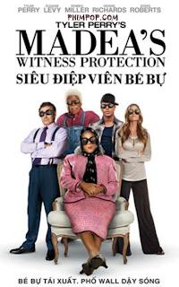 Siêu Điệp Viên Bé Bự - Madea's Witness Protection [Vietsub] 2012