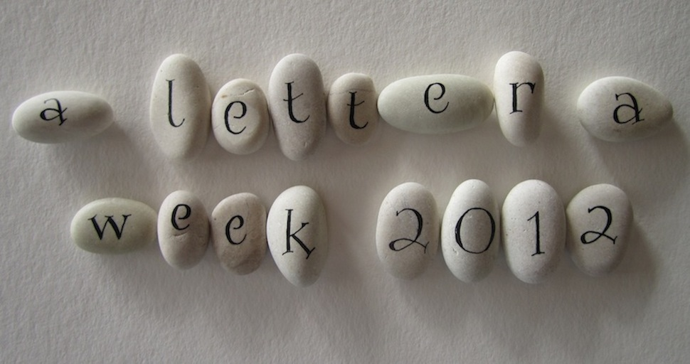 A Letter a Week 2012