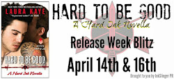 InkSlinger Presents~Laura Kaye's Hard To Be Good