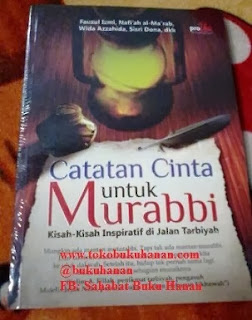 Buku : Catatan Cinta untuk Murabbi – Fauzul Izmi, Wida Azzahida, dkk.