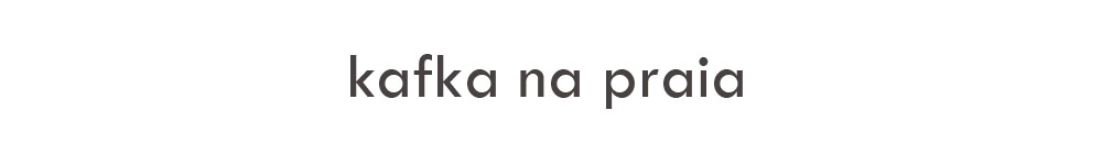 kafka na praia
