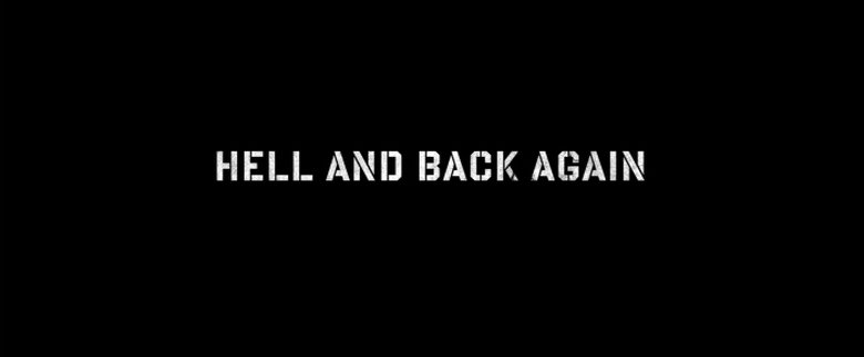 Hell and back again (Ida y vuelta al infierno)