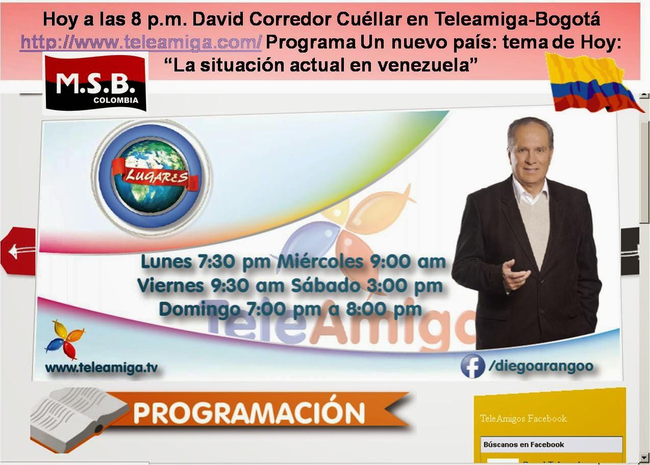 David Corredor Cuéllar defiende la Revolución Bolivariana en TeleAmiga Bogotá