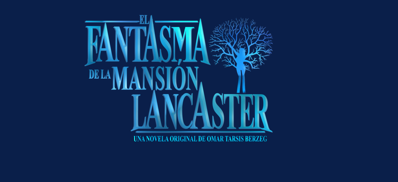 EL FANTASMA DE LA MANSION LANCASTER