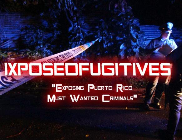 VISITA LA PAGINA DE LOS CRIMINALES MAS BUSCADOS DE PUERTO RICO
