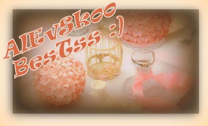 '' AlevSkoo '' ♥ BeStSsS