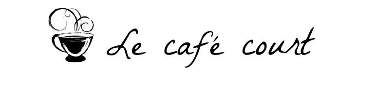 le café court