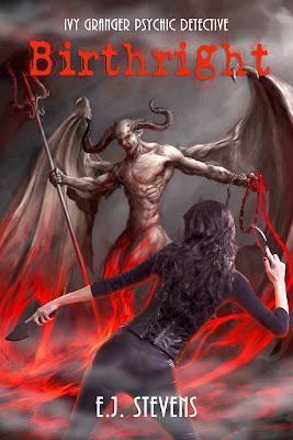 Cover Reveal Birthright by E.J. Stevens an Ivy Granger Urban Fantasy Novel