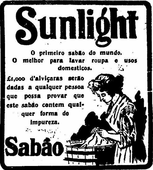 O primeiro sabão do mundo - Sunlight - propaganda de 1905.