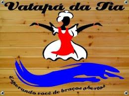 VATAPÁ DA TIA -SOBRAL