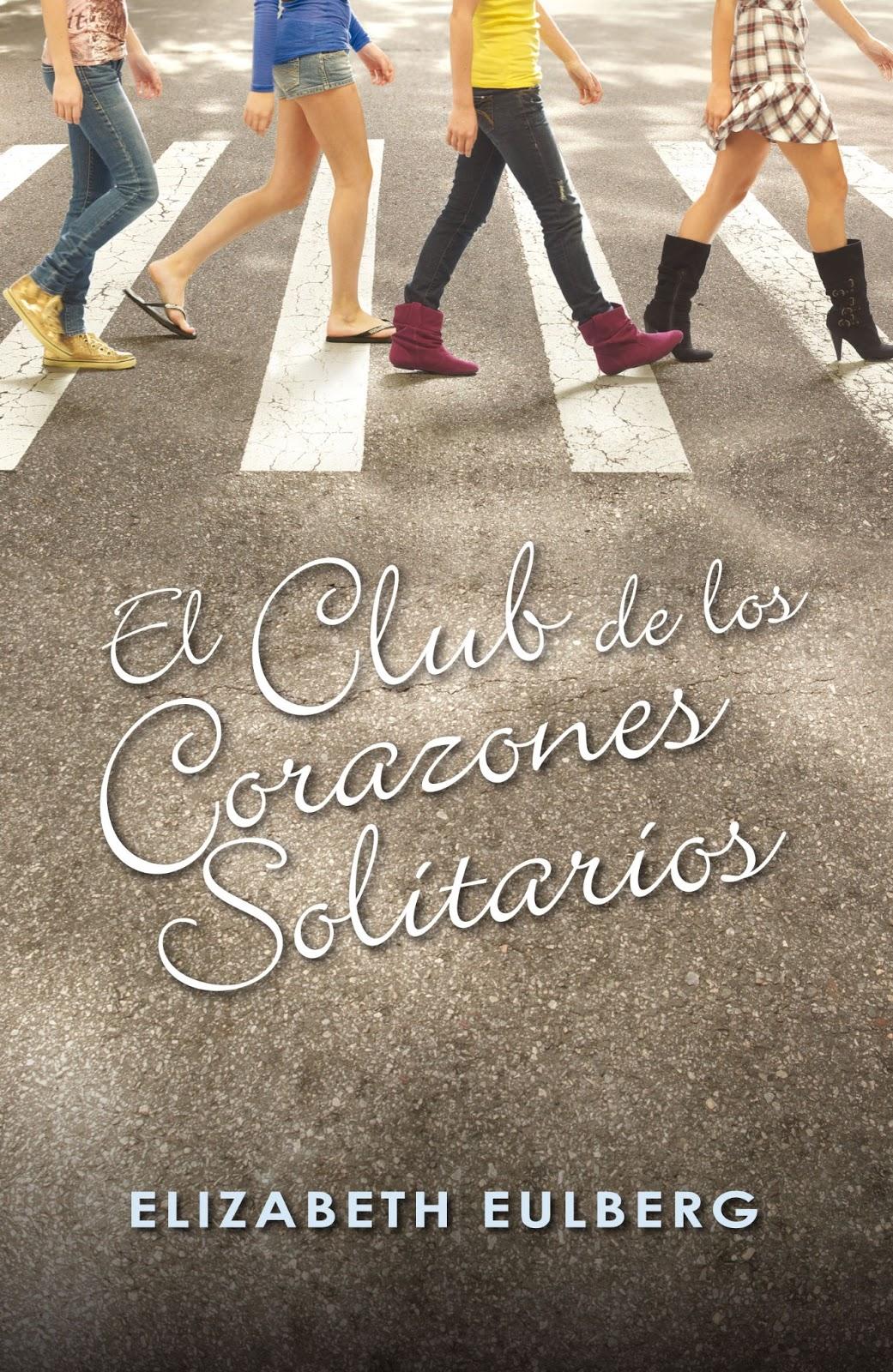 Resultado de imagen de El Club de los Corazones Solitarios, de Elizabeth Eulberg