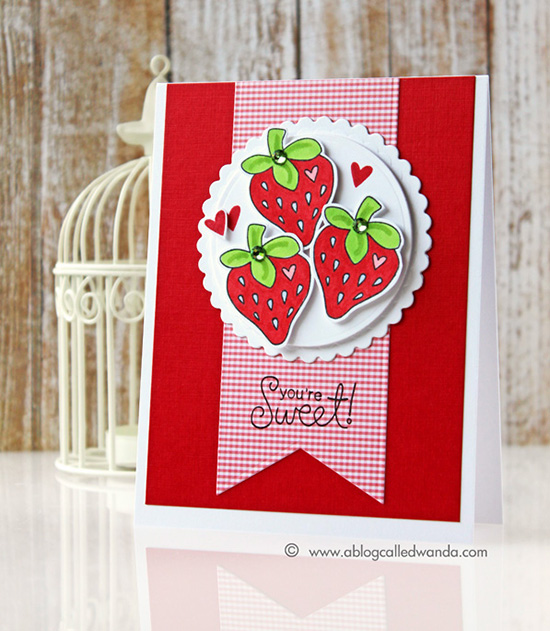 You're Sweet Strawberry Card by Wanda Guess | Sweet Summer Stamp Set by Newton's Nook Designs