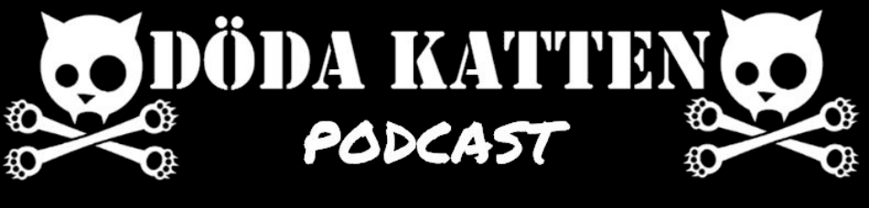 Döda Katten podcast