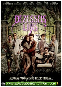 Dezesseis Luas Dublado Torrent (2013)