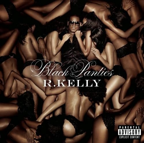 Download – R. Kelly – Black Panties – 2013