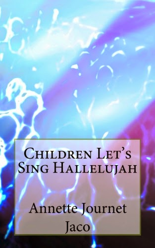 Children Let's Sing Hallelujah Inspirational Poetry Rhymes