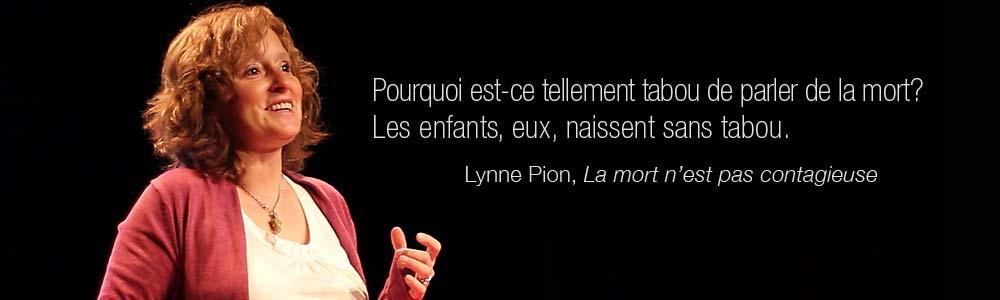 """Lynne Pion conférencière, """"détaboutise"""" la mort"""