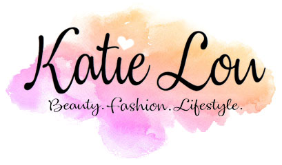 Katie Lou | Beauty, Fashion & Lifestyle Blog