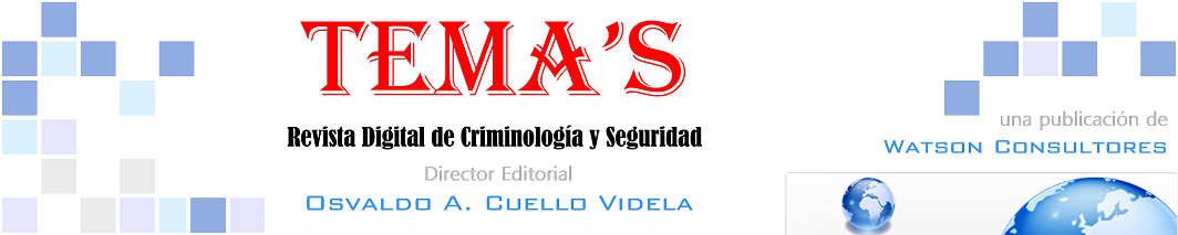 TEMA'S Revista Digital de Criminología y Seguridad